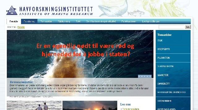 Er en nødt til å være idiot for å bli professor ved Havforskninga?
