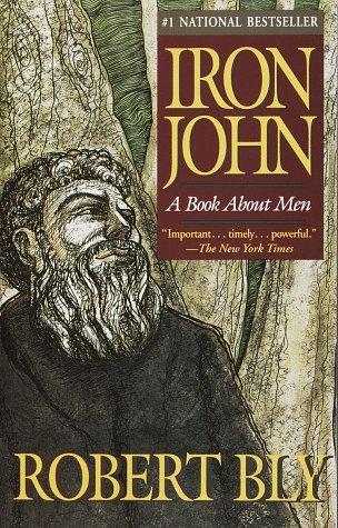 Robert Bly - Iron John