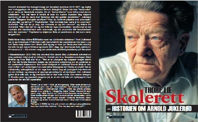 Arnold Juklerød; Psykiatriens uhyggelige menneskeforakt avslørt