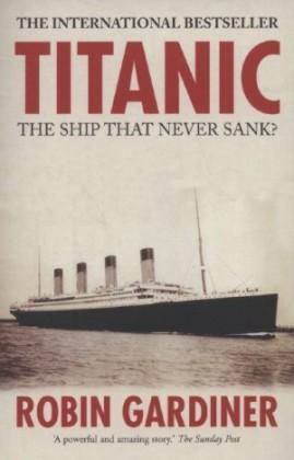 Titanic var skipet som aldri sank, sier Gardner